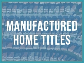 Manufactured Home Titles Opens in new window